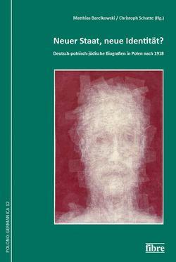 Neuer Staat, neue Identität? von Barelkowski,  Matthias, Schutte,  Christoph