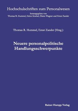 Neuere personalpolitische Handlungsschwerpunkte von Hummel,  Thomas R., Zander,  Ernst