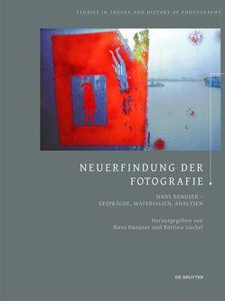 Neuerfindung der Fotografie von Danuser,  Hans, Gockel,  Bettina