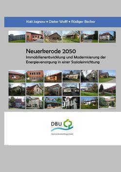 Neuerkerode 2050 von Becker,  Rüdiger, Jagnow,  Kati, Wolff,  Dieter