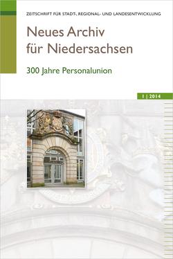 Neues Archiv für Niedersachsen 1.2014 von Wissenschaftliche Gesellschaft zum Studium Niedersachsens e.V.