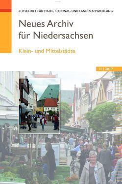 Neues Archiv für Niedersachsen 2.2017 von Wissenschaftliche Gesellschaft zum Studium Niedersachsens e.V.