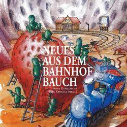 Neues aus dem Bahnhof Bauch von Exlibris Publish, Krogull,  Jörg, Russelmann,  Anna