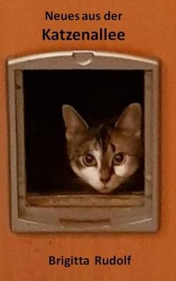 Neues aus der Katzenallee von Rudolf,  Brigitta