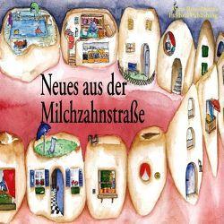 Neues aus der Milchzahnstraße von Krogull,  Jörg, Russelmann,  Anna