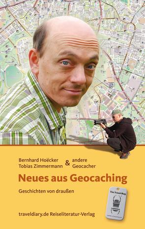 Neues aus Geocaching von Hoecker,  Bernhard, Zimmermann,  Tobias