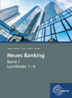 Neues Banking Band 1 von Devesa,  Michael, Durben,  Petra, Engel,  Günter, Lüpertz,  Viktor, Stumpf,  Björn
