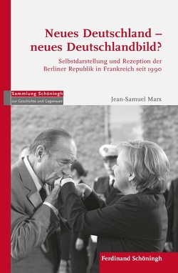Neues Deutschland – Neues Deutschlandbild von Marx,  Jean-Samuel