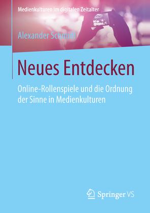 Neues Entdecken von Schmidl,  Alexander