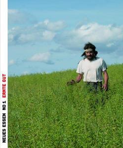 NEUES ESSEN No.1 – Gespräch mit einem Landwirt von Appel,  Dirk, Balmer,  Martin, Bänziger,  Erica, Conte,  Antonius, Gonder,  Ulrike