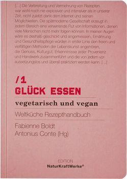 NEUES ESSEN No.2 – vegetarisch und vegan von Balmer,  Martin, Boldt,  Fabienne, Conte,  Antonius