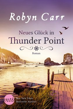 Neues Glück in Thunder Point von Carr,  Robyn, Hase,  Thomas