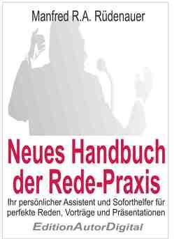 Neues Handbuch der Redepraxis von Rüdenauer,  Manfred R.A.