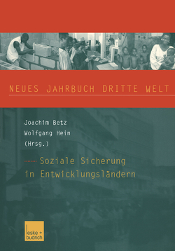 Neues Jahrbuch Dritte Welt von Betz,  Joachim, Hein,  Wolfgang