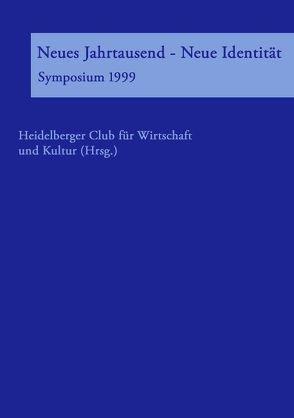 Neues Jahrtausend – Neue Identität von Heidelberger Club für Wirtschaft und Kultur, Werle,  Klaus