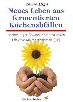 Neues Leben aus fermentierten Küchenabfällen von Higa,  Teruo, Knapp,  Axel F