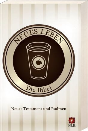 Neues Leben. Die Bibel. Neues Testament + Psalmen, Motiv Coffee to go