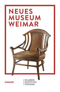 Neues Museum Weimar von Föhl,  Thomas, Holler,  Wolfgang, Walter,  Sabine