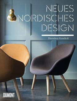 Neues nordisches Design von Girkinger,  Elisabeth, Gundtoft,  Dorothea, Titze-Grabec,  Alexandra