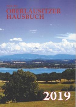 Neues Oberlausitzer Hausbuch 2019 von Bergmann-Ahlswede,  Jan, Dannenberg,  Lars-Arne, Donath,  Matthias