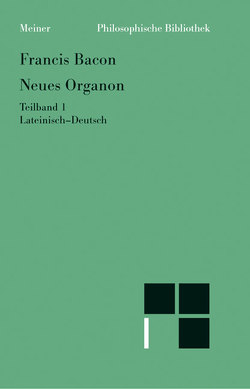 Neues Organon. Teilband 1 von Bacon,  Francis, Buhr,  Manfred, Krohn,  Wolfgang