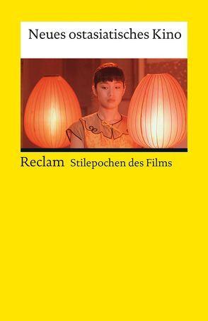 Neues ostasiatisches Kino von Ritzer,  Ivo, Stiglegger,  Marcus