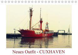 Neues Outfit – CUXHAVEN (Tischkalender 2019 DIN A5 quer) von Adam,  Ulrike