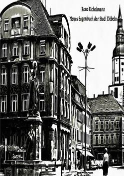 Neues Sagenbuch der Stadt Döbeln von Eichelmann,  Rene