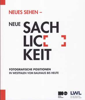 Neues Sehen – Neue Sachlichkeit von Hartmann,  Manfred, Koch,  Ute Christina
