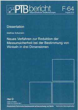 Neues Verfahren zur Reduktion der Messunsicherheit bei der Bestimmung von Winkeln in drei Dimensionen von Schumann,  Matthias