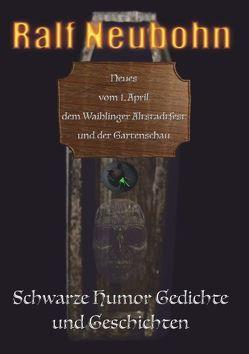 Neues vom 1. April, dem Waiblinger Altstadtfest und der Gartenschau von Neubohn,  Ralf