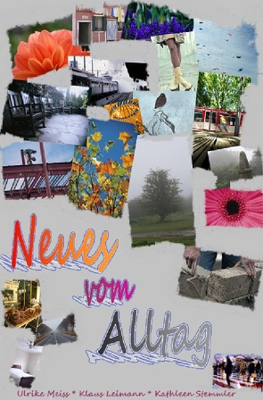 Neues vom Alltag von Leimann,  Klaus, Meiss,  Ulrike, Stemmler,  Kathleen