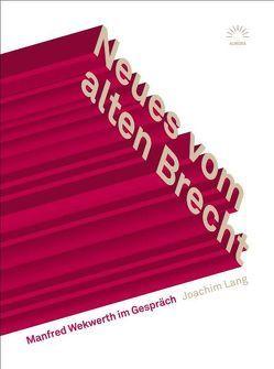 Neues vom alten Brecht von Lang,  Joachim