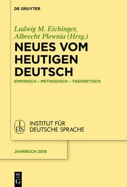 Neues vom heutigen Deutsch von Eichinger,  Ludwig, Plewnia,  Albrecht
