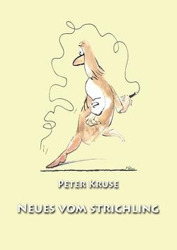 Neues vom Strichler von Kruse,  Peter