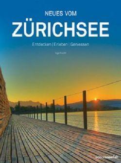 Neues vom Zürichsee von Kracht,  Inge