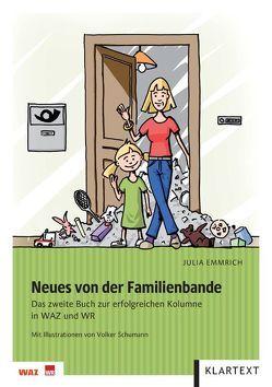 Neues von der Familienbande von Emmrich,  Julia, Schumann,  Volker
