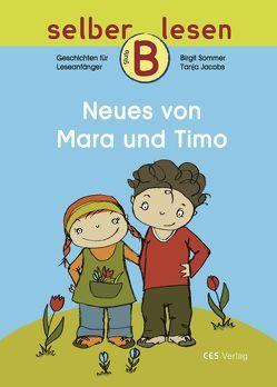 Neues von Mara und Timo von Jacobs,  Tanja, Sommer,  Birgit