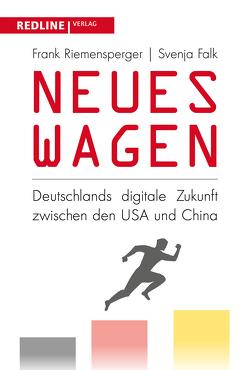 Neues wagen von Falk,  Svenja, Riemensperger,  Frank
