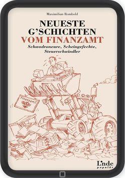 Neueste G'schichten vom Finanzamt von Rombold,  Maximilian