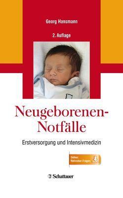 Neugeborenen-Notfälle von Hansmann,  Georg