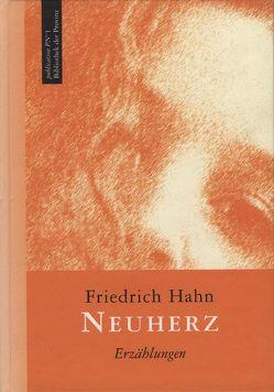 Neuherz von Hahn,  Friedrich