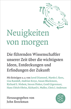 Neuigkeiten von morgen von Bischoff,  Laura Su, Brockman,  John, Schröder,  Jürgen