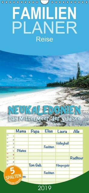 Neukaledonien – Das Mittelmeer der Südsee – Familienplaner hoch (Wandkalender 2019 , 21 cm x 45 cm, hoch) von Dr. Günter Zöhrer,  ©