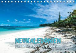Neukaledonien – Das Mittelmeer der Südsee (Tischkalender 2020 DIN A5 quer) von Dr. Günter Zöhrer,  ©