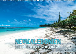 Neukaledonien – Das Mittelmeer der Südsee (Wandkalender 2020 DIN A2 quer) von Dr. Günter Zöhrer,  ©