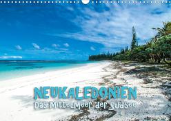 Neukaledonien – Das Mittelmeer der Südsee (Wandkalender 2020 DIN A3 quer) von Dr. Günter Zöhrer,  ©