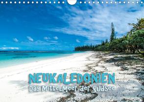 Neukaledonien – Das Mittelmeer der Südsee (Wandkalender 2020 DIN A4 quer) von Dr. Günter Zöhrer,  ©