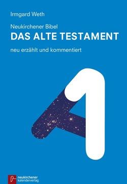 Neukirchener Bibel – Das Alte Testament von Weth,  Irmgard