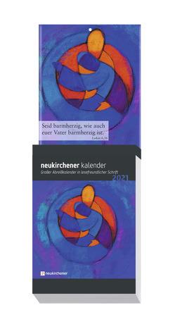 Neukirchener Kalender 2021 – Großer Abreißkalender in lesefreundlicher Schrift von Fricke-Hein,  Hans-Wilhelm, Lutz,  Samuel, Marschner,  Ralf, Reichert,  Dietmar